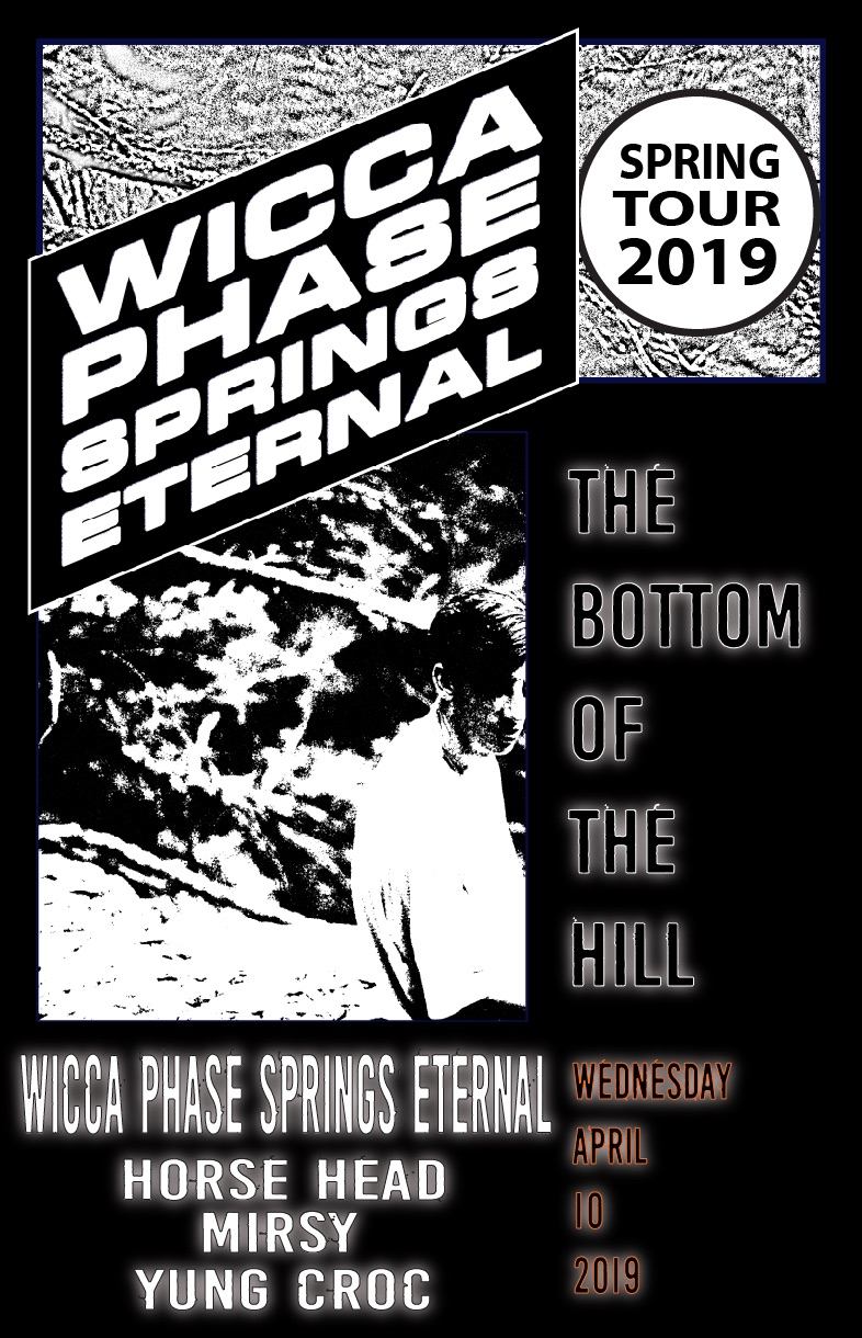 4da2dd4d7  17 in advance    20 at the door. Wicca Phase Springs Eternal  www.wiccaphase.limitedrun.com  Alternative Horse Head  www.facebook.com horseheadphx